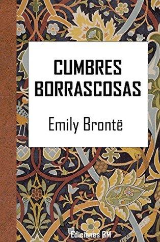 CUMBRES BORRASCOSAS (Clásicos nº 7)
