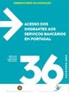 Acesso dos imigrantes aos serviços bancários em Portugal