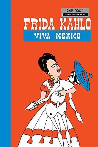 Milestones of Art: Frida Kahlo: Viva Mexico
