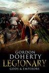 Gods & Emperors (Legionary, #5)