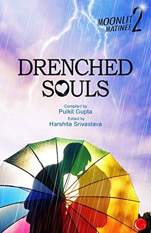 Drenched Souls: Moonlit Matinee 2