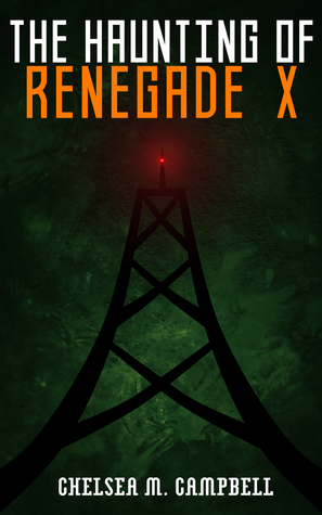 The Haunting of Renegade X(Renegade X  2.5)
