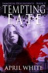 Tempting Fate (The Immortal Descendants, #2)