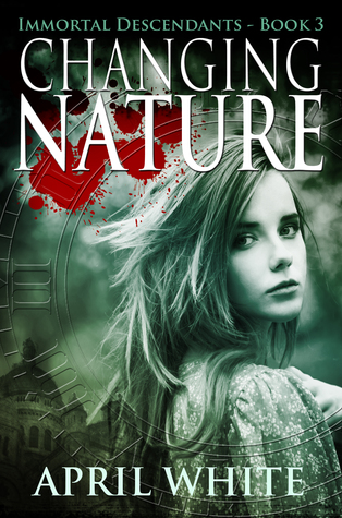 Changing Nature (The Immortal Descendants, #3)