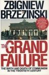 The Grand Failure by Zbigniew Brzeziński
