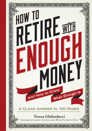 How to retire with enough money and how to know what enough is by 24693027 fandeluxe Choice Image