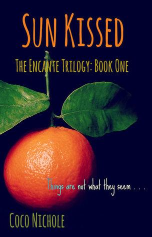 Sun Kissed (The Encante Trilogy, #1)