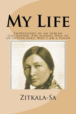 My Life: Impressions of an Indian Childhood; The School Days of an Indian Girl; Why I am a Pagan