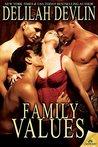 Family Values by Delilah Devlin