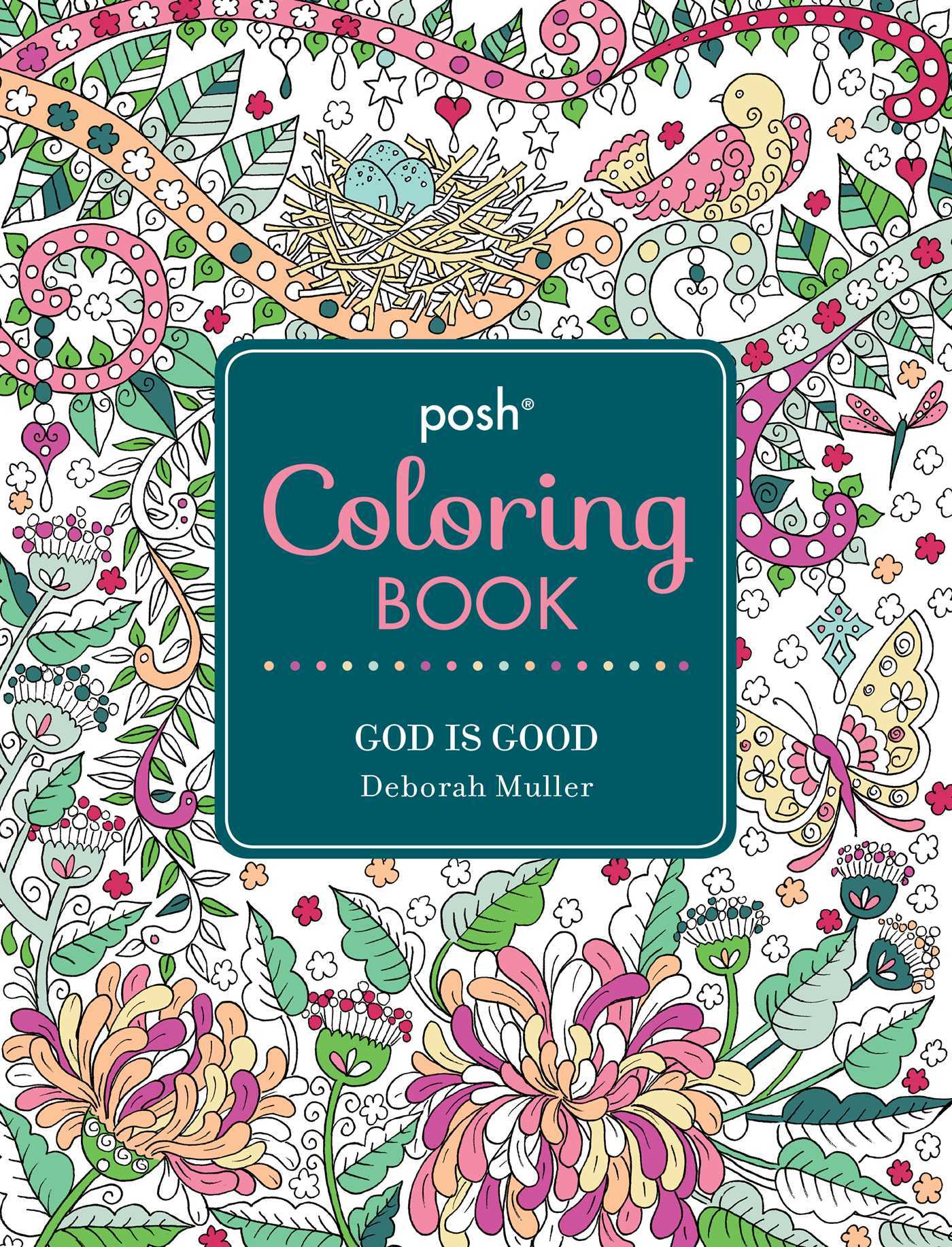 Posh Adult Coloring Book: God Is Good