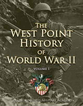 west-point-history-of-world-war-ii-vol-1