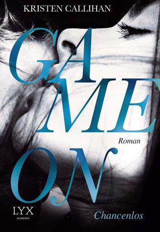 Game On - Chancenlos (Game On, #2)