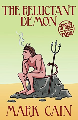 The Reluctant Demon  (Circles In Hell, #4)