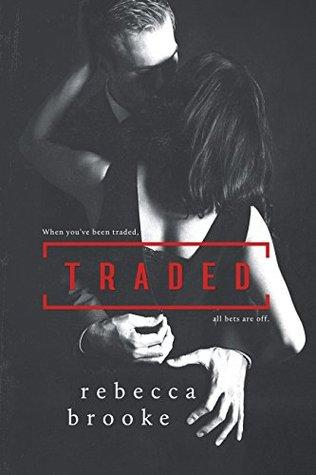Traded by Rebecca Brooke