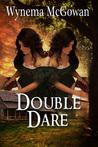 Double Dare (Dare Family Saga, #2)