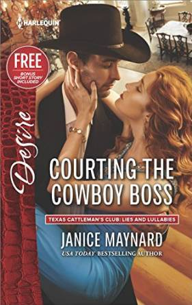Courting the Cowboy Boss (Texas Cattleman's Club: Lies and Lullabies #1)