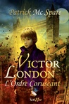 Victor London, by Patrick Mc Spare