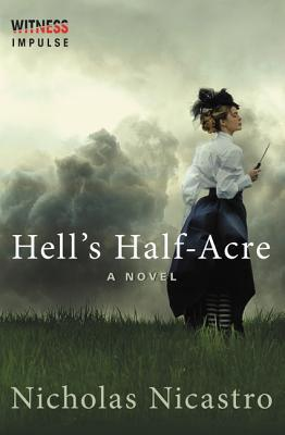 Hell's Half-Acre: A Novel