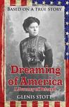 Dreaming of America: A Journey of Betrayal