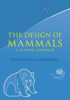 The Design of Mammals: A Scaling Approach