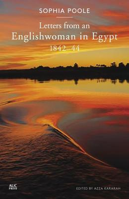 Letters from an Englishwoman in Egypt: 1842-44