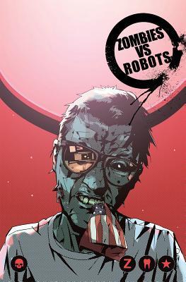 Zombies Vs Robots Volume 2: War! 'bots