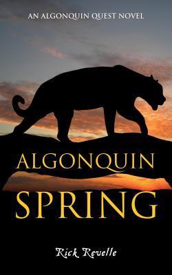 Algonquin Spring (Algonquin Quest #2)