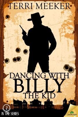 Ebook Dancing with Billy the Kid by Terri Meeker TXT!