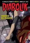 Diabolik anno LIV n. 12: Angoscia dal passato
