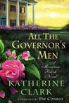 All the Governor's Men: A Mountain Brook Novel
