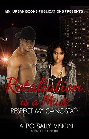 Retaliation is a Must: Respect My Gangsta 2