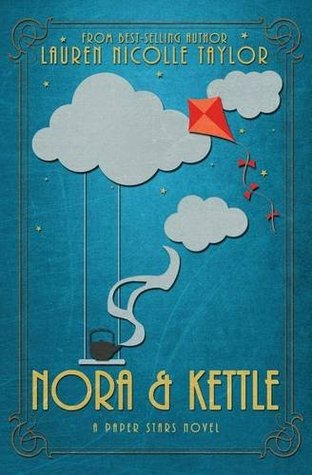 Nora & Kettle (Paper Stars, #1)