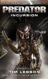 Predator: Incursion (The Rage War #1)
