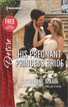 His Pregnant Princess Bride (Bayou Billionaires #1)