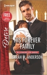 His Forever Family / Never Too Late by Sarah M. Anderson