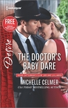 The Doctor's Baby Dare by Michelle Celmer