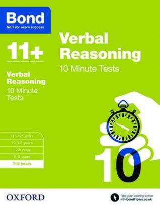 Bond 11+: Verbal Reasoning: 10 Minute Tests