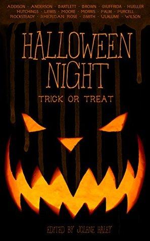 Halloween Night: Trick or Treat