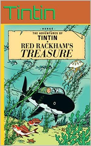 """""""The Adventures of Tintin""""; Tintin and the Red Rackhams Treasure: The original Tintin comics book, series 12"""