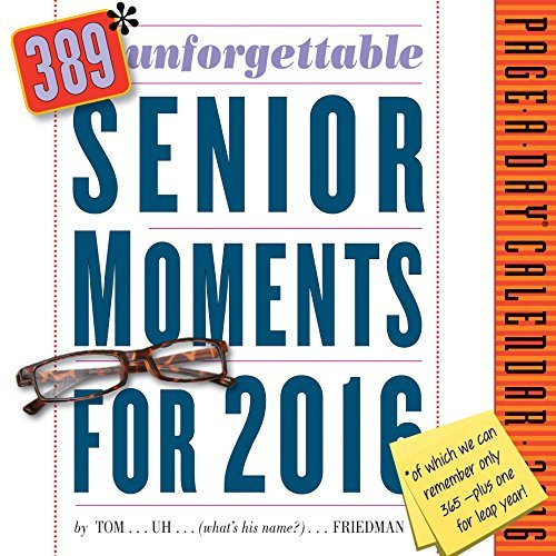 389 Unforgettable Senior Moments Page-A-Day Calendar 2016