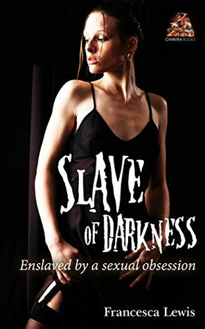 slave-of-darkness-enslaved-by-a-sexual-obsession