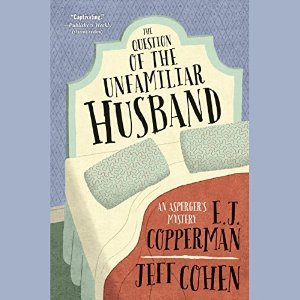 The Question of the Unfamiliar Husband(An Asperger�s Mystery  2)