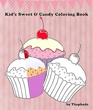 Kids' Sweet & Candy Coloring Book (Children Coloring Books)