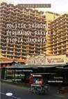 Politik Ekonomi Perumahan Rakyat dan Utopia Jakarta