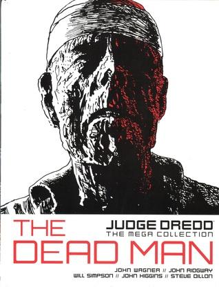 The Dead Man (Judge Dredd: The Mega Collection, #21)
