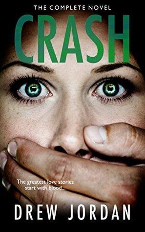 Crash (Crash, #1) by Drew Jordan