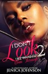 I Don't Look Like What I've Been Through 2 by Jenica Johnson