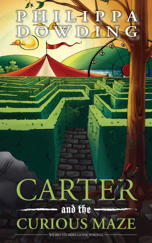 Carter and the Curious Maze (Weird Stories Gone Wrong #3)