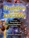 Transition to the Kingdom by Robert J. Levesque