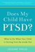 Does My Child Have PTSD?: W...